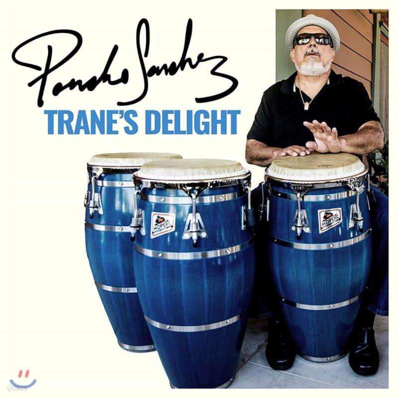 Poncho Sanchez (폰초 산체스) - Trane's Delight 존 콜트레인 헌정 앨범