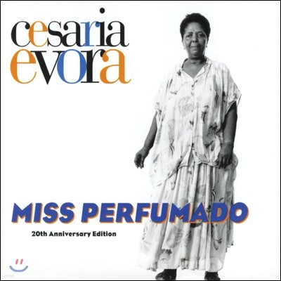 Cesaria Evora - Miss Perfumado (20th Anniversary Edition)