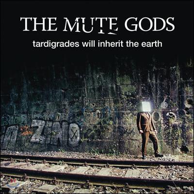 The Mute Gods (뮤트 갓스) - Tardigrades Will Inherit The Earth