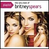 Britney Spears - Playlist: The Very Best Of Britney Spears
