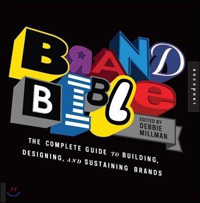 [염가한정판매] Brand Bible: The Complete Guide to Building, Designing, and Sustaining Brands