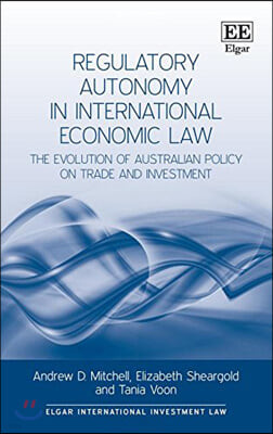 [염가한정판매] Regulatory Autonomy in International Economic Law