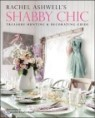 Rachel Ashwell's Shabby Chic Decorating Guide