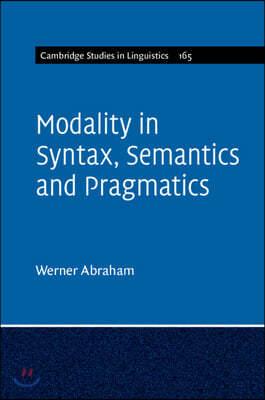 Modality in Syntax, Semantics and Pragmatics
