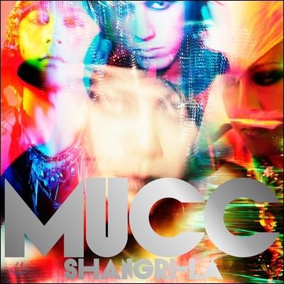 Mucc - Shangri-La