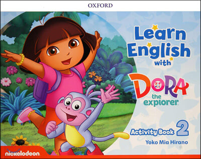 Learn English with Dora the Explorer : Level 2 (Activity Book)