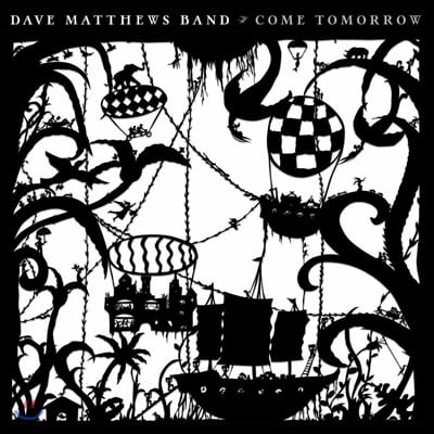 Dave Matthews Band (데이브 매튜스 밴드) - 9집 Come Tomorrow