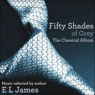 그레이의 50가지 그림자 영화음악 (Fifty Shades Of Grey - The Classical Album)