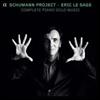 슈만: 피아노 독주 작품 전곡집 (Schumann: Complete Piano Solo Music) (13CD Boxset) - Eric Le Sage