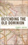 Defending the Old Dominion