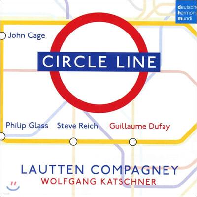 Lautten Compagney 필립 글래스 / 스티브 라이히 + 뒤페 (Circle Line)