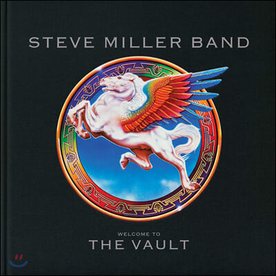 Steve Miller Band (스티브 밀러 밴드) - Welcome To The Vault