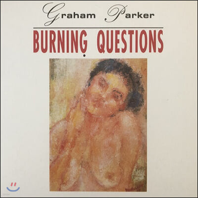 Graham Parker (그래험 파커) - Burning Questions