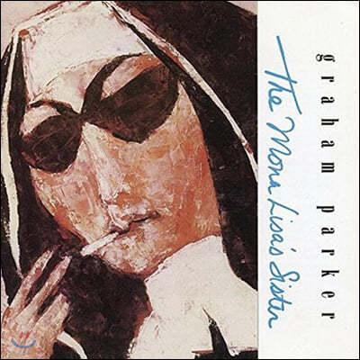 Graham Parker (그래험 파커) - The Mona Lisa's Sister