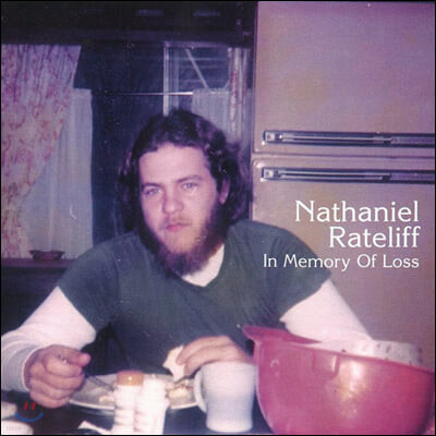 Nathaniel Rateliff (나다니엘 레이트리프) - In Memory Of Loss