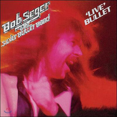 Bob Seger & The Silver Bullet Band (밥 시거 앤 더 실버 불릿 밴드) - 'Live' Bullet