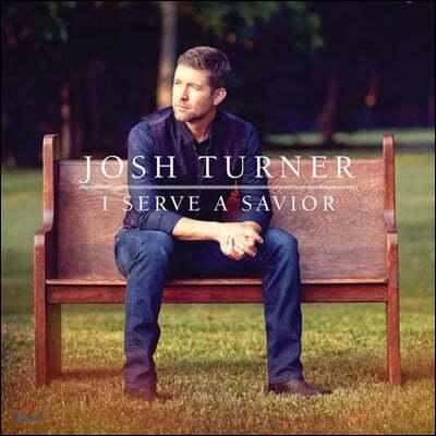 Josh Turner (조쉬 터너) - I Serve A Savior