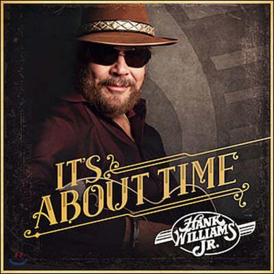 Hank Williams Jr. (행크 윌리엄스 주니어) - It's About Time