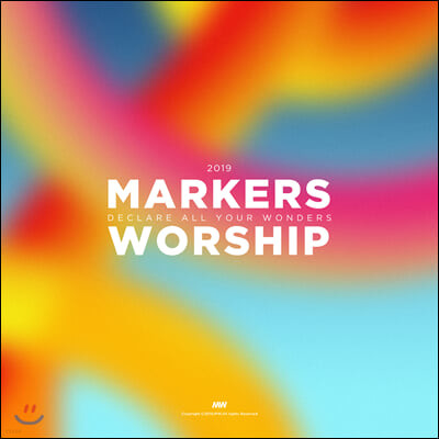 마커스워십 2019 (Markers Worship 2019 - Declare All Your Wonders)