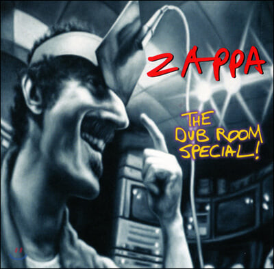 Frank Zappa (프랭크 자파) - The Dub Room Special!
