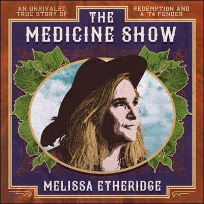 Melissa Etheridge (멜리사 에서리지) - Medicine Show