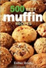 500 Best Muffin Recipes