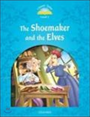 Classic Tales Level 1 : The Shoemaker and the Elves