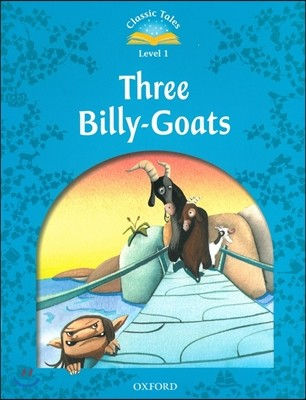 Classic Tales Level 1 : Three Billy Goats