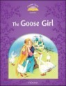 Classic Tales Level 4 : The Goose Girl