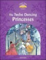 Classic Tales Level 4 : The Twelve Dancing Princesses