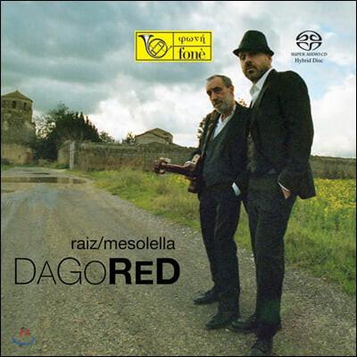 Raiz / Fausto Mesolella (라이즈 / 파우스토 메소렐라) - DagoRed [LP]