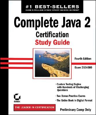Complete Java 2: Certification Study Guide with Disk