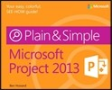 Microsoft(R) Project 2013 Plain & Simple