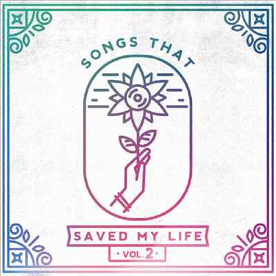 Various Artists - Songs That Saved My Life Vol. 2
