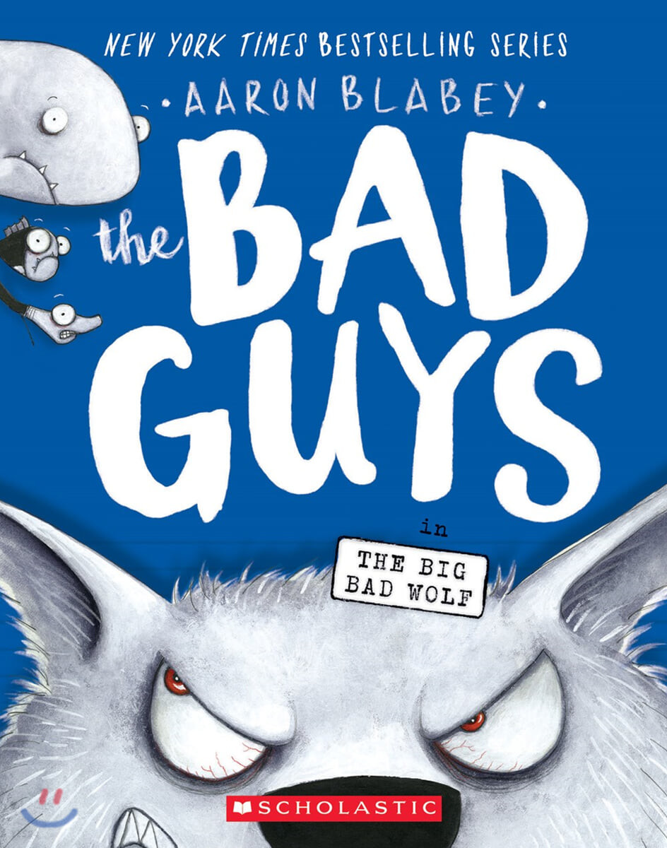 The Bad Guys #9 : in The Big Bad Wolf