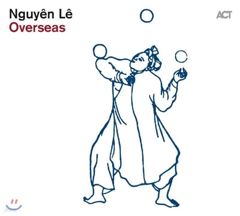 Nguyen Le (누엔 레) - Overseas