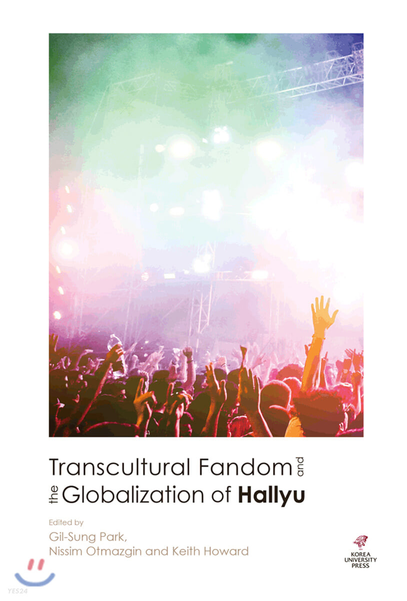 Transcultural Fandom and the Globalization of Hallyu