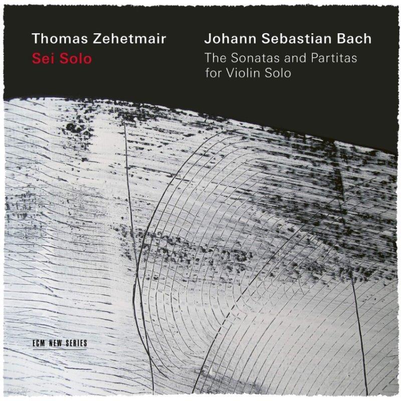 Thomas Zehetmair 바흐: 무반주 바이올린 소나타, 파르티타 전곡 - 토마스 체헤트마이어