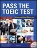 Pass the Toeic Test : Intermediate Course
