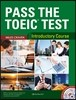 Pass the Toeic Test : Introductory Course