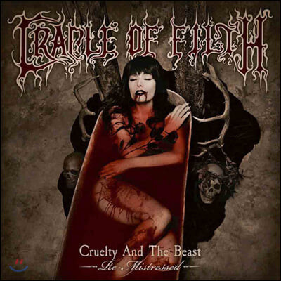 Cradle Of Filth (크레이들 오브 필스) - Cruelty And The Beast - Re-Mistressed [2LP]