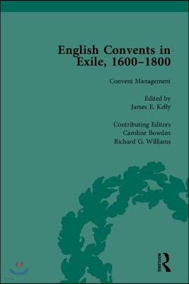 English Convents in Exile, 1600-1800
