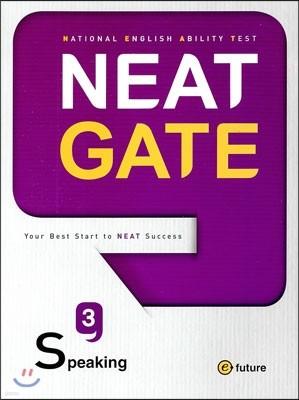 NEAT Gate Speaking 3