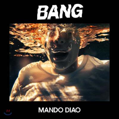 Mando Diao (만도 디아오) - Bang