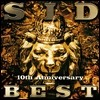 Sid - 10th Anniversary Best
