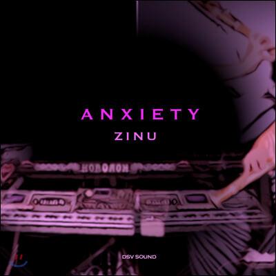 정진우 (Zinu) - 싱글 1집 Anxiety