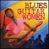 Blues Guitar Women (Deluxe Edition)