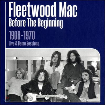 Fleetwood Mac (플리트우드 맥) - Before The Beginning: 1968-1970 Live & Demo Sessions