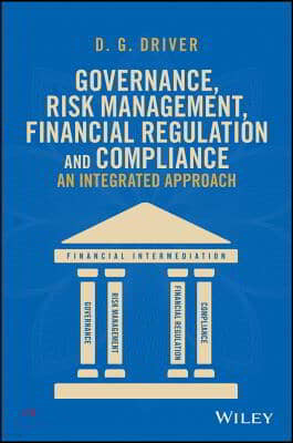 Governance, Risk Management, Financial Regulation and Compliance
