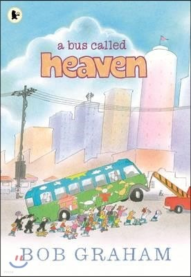 Bus Called Heaven